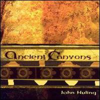 Ancient Canyons - John Huling