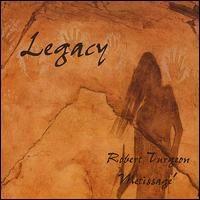 Legacy - Robert Turgeon