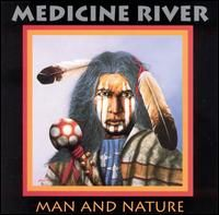 Man and Nature - Medicine River