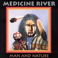 Man and Nature - Medicine River