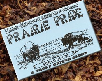 Prairie Pride Kinni-Kinnick