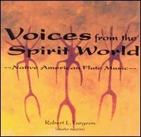 Voices from The Spirit World - Robert Turgeon