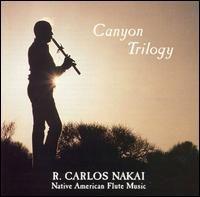 Canyon Trilogy - R. Carlos Nakai