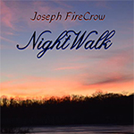 Night Walk - Joseph Fire Crow