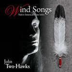 Wind Songs - John Two-Hawks
