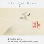 Island Of Bows - R. Carlos Nakai
